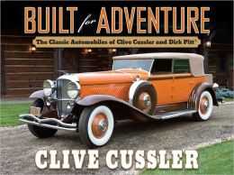 Built for Adventure: The Classic Automobiles of Clive Cussler and Dirk Pitt (PagePerfect NOOK Book)