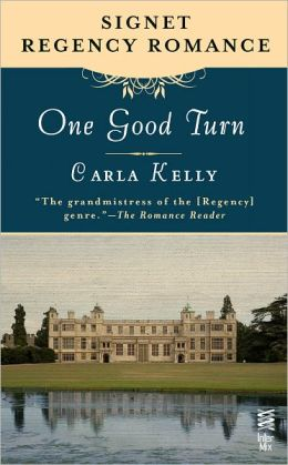 One Good Turn: Signet Regency Romance (InterMix)