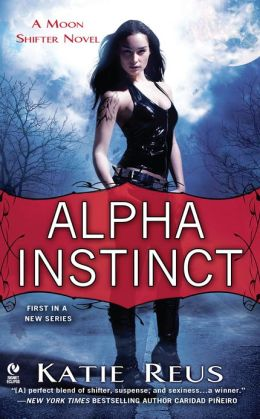 Alpha Instinct (Moon Shifter Series #1)