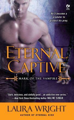 Eternal Captive (Mark of the Vampire Series #3)