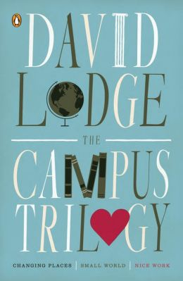 The Campus Trilogy: Changing Places; Small World; Nice Work