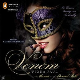Venom: Secrets of the Eternal Rose Series, Book 1