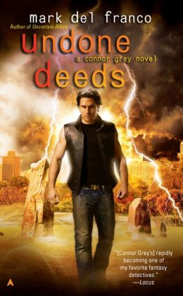 Undone Deeds (Connor Grey Series)