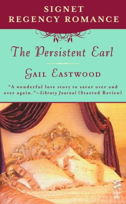 The Persistent Earl: Signet Regency Romance (InterMix)