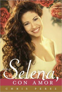 Para Selena, Con Amor