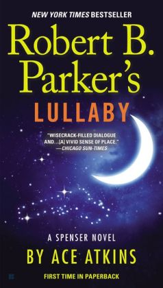 Robert B. Parker's Lullaby (Spenser Series #40)