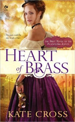 Heart of Brass (Clockwork Agents Series #1)