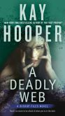 Book Cover Image. Title: A Deadly Web (Bishop Files Series #2), Author: Kay Hooper