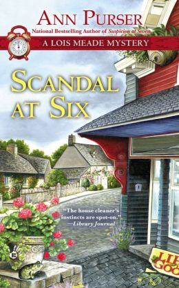 Scandal at Six (Lois Meade Series #13)