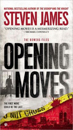 Opening Moves (Patrick Bowers Files Series #6)