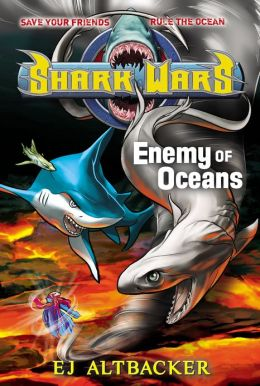 Shark Wars #5: Enemy of Oceans