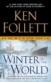 Book Cover Image. Title: Winter of the World (The Century Trilogy #2), Author: Ken Follett