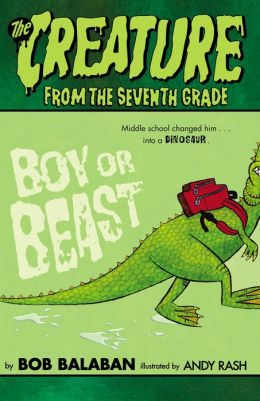 Boy or Beast (Creature from the 7th Grade Series)