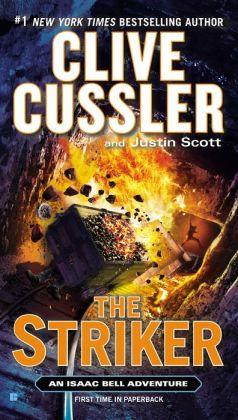 The Striker (Isaac Bell Series #6)