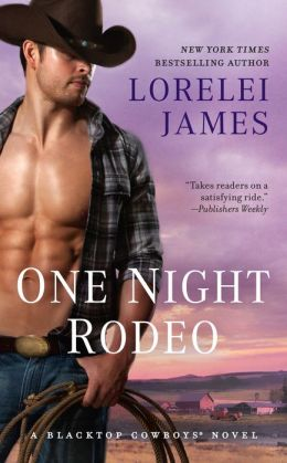 One Night Rodeo (Blacktop Cowboys Series #4)