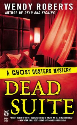 Dead Suite (Ghost Dusters Mystery Series #4)
