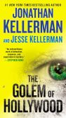 Book Cover Image. Title: The Golem of Hollywood, Author: Jonathan Kellerman