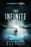 Book Cover Image. Title: The Infinite Sea:  The Second Book of the 5th Wave, Author: Rick Yancey