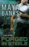 Book Cover Image. Title: Forged in Steele (KGI Series #7), Author: Maya Banks