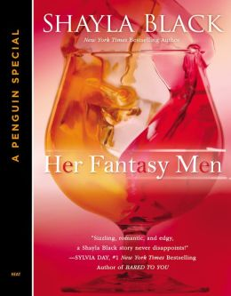 Her Fantasy Men Shayla Black