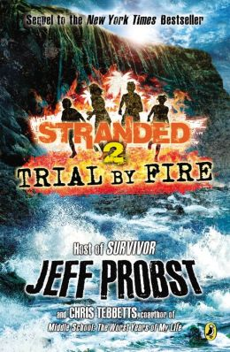 Trial by Fire (Stranded Series #2)