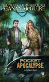 Book Cover Image. Title: Pocket Apocalypse (InCryptid Series #4), Author: Seanan McGuire