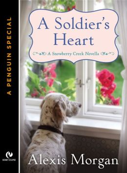 A Soldier's Heart (Snowberry Creek Series Novella)