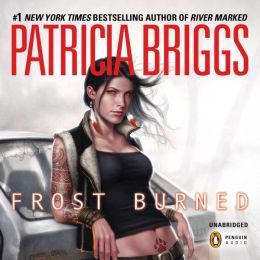 Frost Burned: Mercedes Thompson Series, Book 7