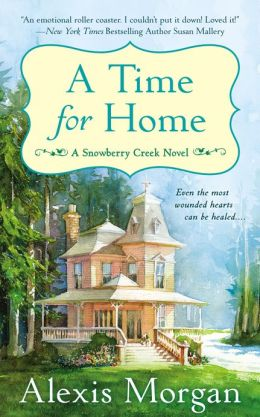 A Time For Home (Snowberry Creek Series #1)