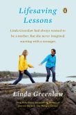 Book Cover Image. Title: Lifesaving Lessons:  Notes from an Accidental Mother, Author: Linda Greenlaw