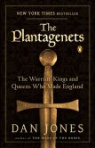 Book Cover Image. Title: The Plantagenets:  The Warrior Kings and Queens Who Made England, Author: Dan Jones