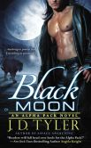 Book Cover Image. Title: Black Moon (Alpha Pack Series #3), Author: J. D. Tyler