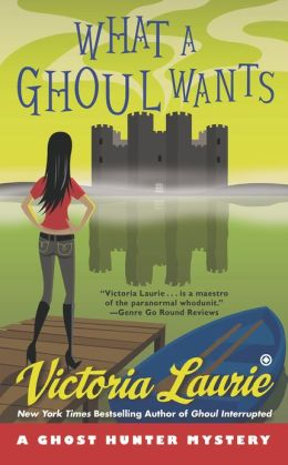 What a Ghoul Wants (Ghost Hunter Mystery Series #7)