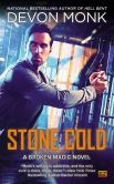 Book Cover Image. Title: Stone Cold:  A Broken Magic Novel, Author: Devon Monk