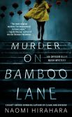 Book Cover Image. Title: Murder on Bamboo Lane, Author: Naomi Hirahara
