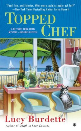Topped Chef (Key West Food Critic Series #3)