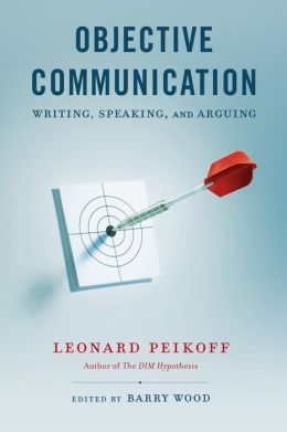 Objective Communication: Writing, Speaking and Arguing