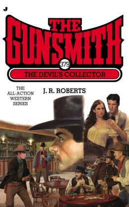 The Devil's Collector (Gunsmith Series #379)
