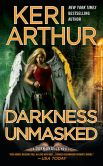 Book Cover Image. Title: Darkness Unmasked (Dark Angels Series #5), Author: Keri Arthur