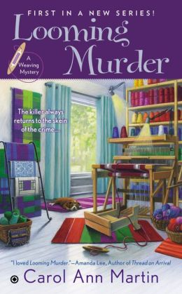 Looming Murder (Weaving Mystery Series #1)