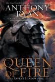 Book Cover Image. Title: Queen of Fire, Author: Anthony Ryan
