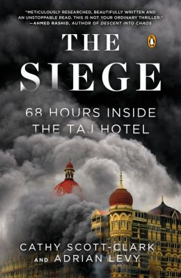 Levy – The Siege: 68 Hours Inside the Taj Hotel