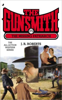 The Gunsmith #372: The Missing Patriarch