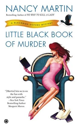 Little Black Book of Murder (Blackbird Sisters Series #9)