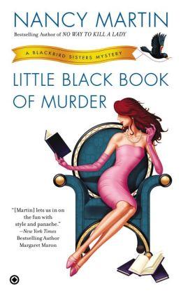 Little Black Book of Murder (Blackbird Sisters Series #9)