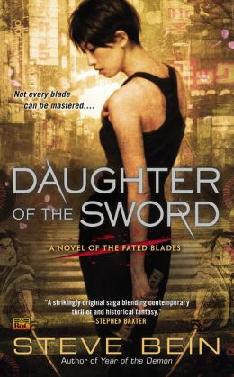 Daughter of the Sword (Fated Blades Series #1)