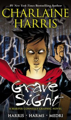 Grave Sight: A Harper Connelly Graphic Novel