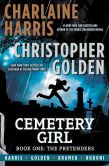 Book Cover Image. Title: Cemetery Girl:  Book One: The Pretenders, Author: Charlaine Harris