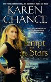 Book Cover Image. Title: Tempt the Stars (Cassie Palmer Series #6), Author: Karen Chance