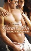 Book Cover Image. Title: Game On, Author: Tracy Solheim